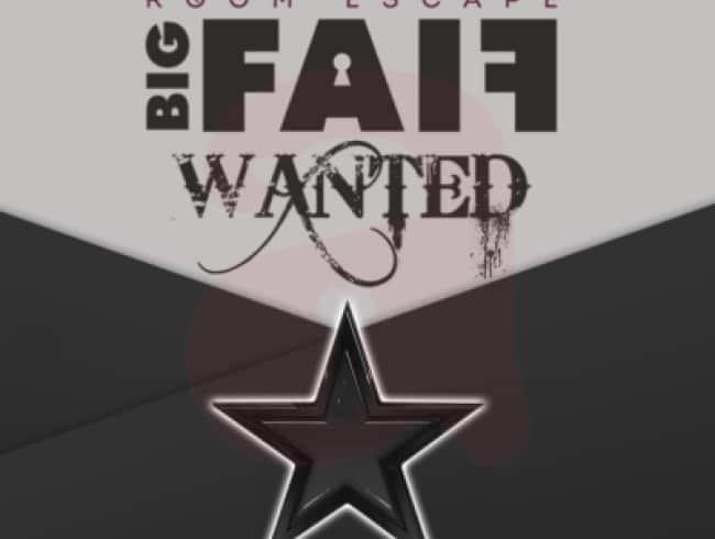 escape room: Big Faif – Wanted